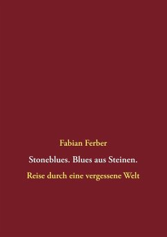 Stoneblues. Blues aus Steinen (eBook, ePUB)