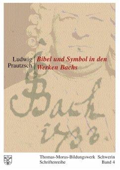 Bibel und Symbol in den Werken Bachs (eBook, ePUB)