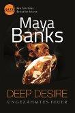 Ungezähmtes Feuer / Deep Desire Bd.1 (eBook, ePUB)