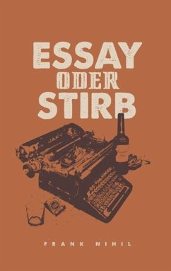 Essay oder Stirb (eBook, ePUB)