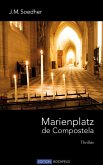 Marienplatz de Compostela (eBook, ePUB)