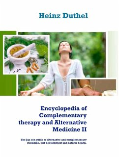 Encyclopedia of Complementary therapy and Alternative Medicine II (eBook, ePUB)