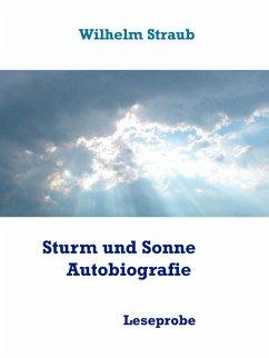 Sturm und Sonne - Autobiografie