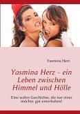Yasmina Herz - ein Leben zwischen Himmel und Hölle (eBook, ePUB)