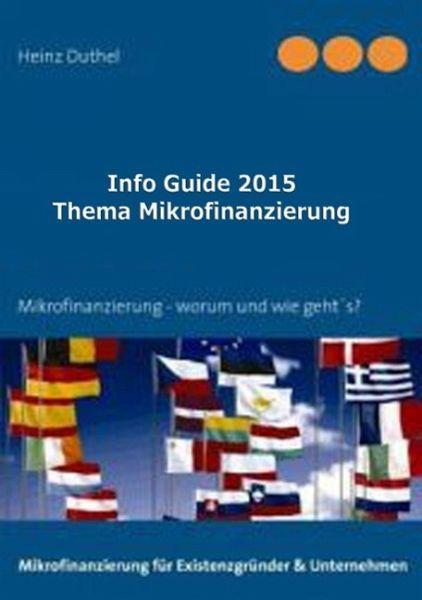 Info Guide Thema Mikrofinanzierung (eBook, ePUB) - Duthel, Heinz