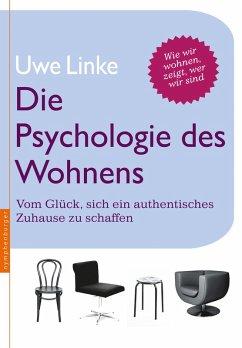 Die Psychologie des Wohnens (eBook, PDF) - Linke, Uwe Raban