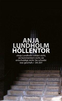 Das Höllentor (eBook, PDF) - Lundholm, Anja