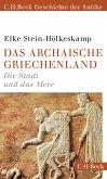 Das archaische Griechenland (eBook, ePUB)