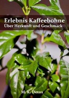Erlebnis Kaffeebohne (eBook, ePUB)