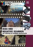 Dias und Negative scannen (mitp Edition ProfiFoto) (eBook, ePUB)