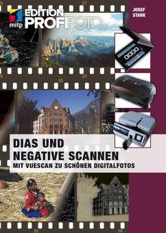 Dias und Negative scannen (mitp Edition ProfiFo...