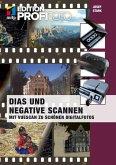 Dias und Negative scannen (mitp Edition ProfiFoto) (eBook, PDF)