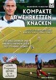 Kompakte Abwehrketten knacken - Fußballübungen und Angriffstaktiken gegen tief stehende Gegner