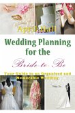 Wedding Planning for the Bride-to-Be