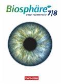 Biosphäre Sekundarstufe I. 7./8. Schuljahr. Schülerbuch Baden-Württemberg