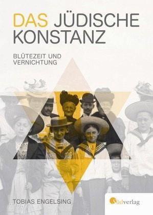 Das jüdische Konstanz - Engelsing, Tobias