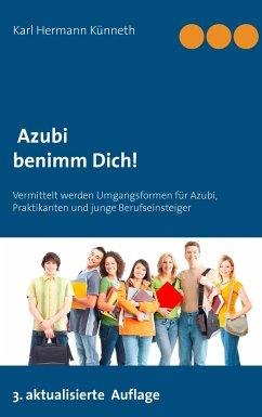 Azubi - Benimm Dich - Künneth, Karl H.