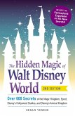 The Hidden Magic of Walt Disney World (eBook, ePUB)