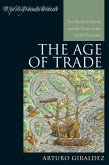 The Age of Trade (eBook, ePUB)