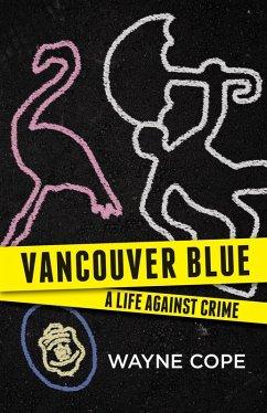 Vancouver Blue (eBook, ePUB) - Cope, Wayne
