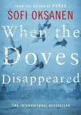When the Doves Disappeared (eBook, ePUB)