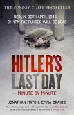 Hitler's Last Day: Minute by Minute (eBook, ePUB)