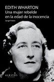 Edith Warthon, Una mujer en la edad de la inocencia (eBook, ePUB)