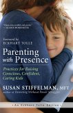 Parenting with Presence (eBook, ePUB)