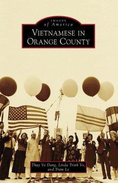 Vietnamese in Orange County (eBook, ePUB) - Dang, Thuy Vo