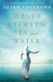 The Blue Between Sky and Water (eBook, ePUB)