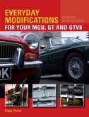 Everyday Modifications for Your MGB, GT and GTV8 (eBook, ePUB)