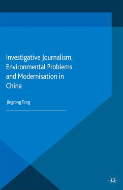 Investigative Journalism, Environmental Problems and Modernisation in China (eBook, PDF)