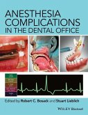 Anesthesia Complications in the Dental Office (eBook, PDF)