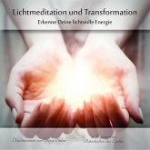 Lichtmeditation und Transformation, 1 Audio-CD