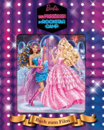 barbie eine prinzessin im rockstar camp buch b. Black Bedroom Furniture Sets. Home Design Ideas