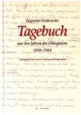 Tagebuch aus den Jahren der Okkupation der Region Zamosc (1939-1944)