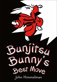 Bunjitsu Bunny's Best Move (eBook, ePUB) - Himmelman, John
