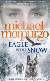 An Eagle in the Snow (eBook, ePUB)