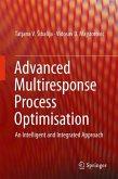Advanced Multiresponse Process Optimization