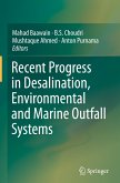 Recent Progress in Desalination, Environmental and Marine Outfall Systems