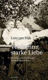 Verdammt starke Liebe (eBook, ePUB)