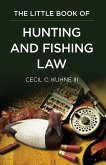 The Little Book of Hunting and Fishing Law (eBook, ePUB)