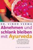 Abnehmen und schlank bleiben mit Ayurveda (eBook, PDF)