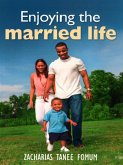 Enjoying The Married Life (God, Sex and You, #3) (eBook, ePUB)