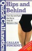 Quick Callanetics - Hips And Behind (eBook, ePUB)