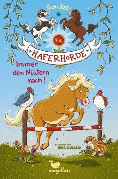 Immer den Nüstern nach! / Die Haferhorde Bd.3 - Kolb, Suza