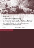 Naturressourcennutzung im Kontext struktureller Unsicherheiten (eBook, PDF)