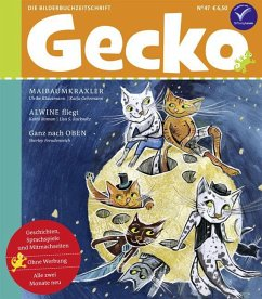 Gecko Kinderzeitschrift Band 47 - Klausmann, Ulrike; Roman, Kathi; Freudenreich, Sherley