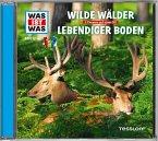 Wilde Wälder/ Lebendiger Boden