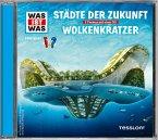 Städte der Zukunft / Wolkenkratzer, Audio-CD
